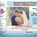 On March 11th, the Hancock Clarion will host a special Bride & Groom Event with 22 vendors! Win door prizes from each vendor and one $50 cash giveaway from Hancock Clarion. Participants include: Caterers (providing food samples), Photographers, Travel Agents, Make-up Artists, Decorators, Wedding Venues, along with Bridal and Tuxedo models. Don't miss this exciting event! $2 entry fee at the door
